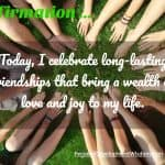 Affirmation – Long Lasting Friendships