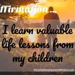 Affirmation – Learn From Your Kids