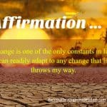 Affirmation – Adapt To Any Change In Life