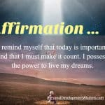 Affirmation To Live My Dreams
