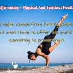 Affirmation – Physical And Spiritual Health
