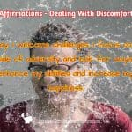 Affirmations – Dealing With Discomfort