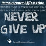 Perseverance Affirmation