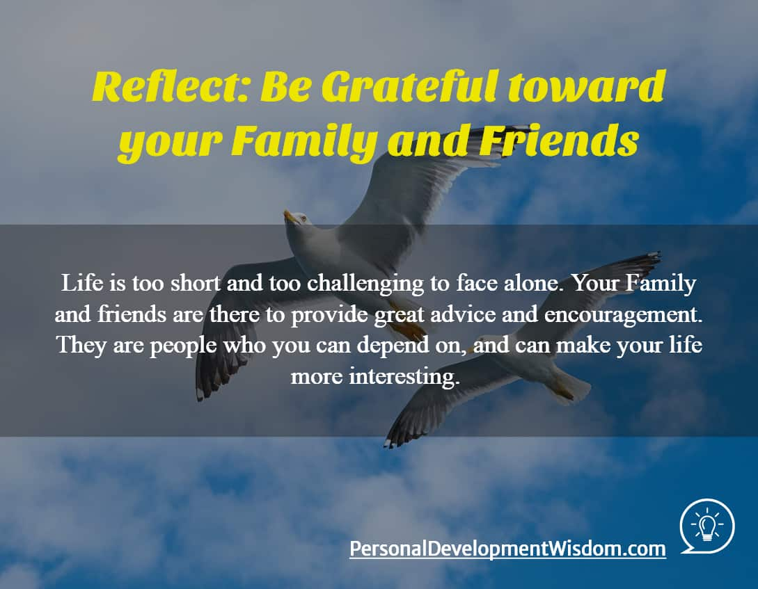 I Am Grateful For My Family And Friends