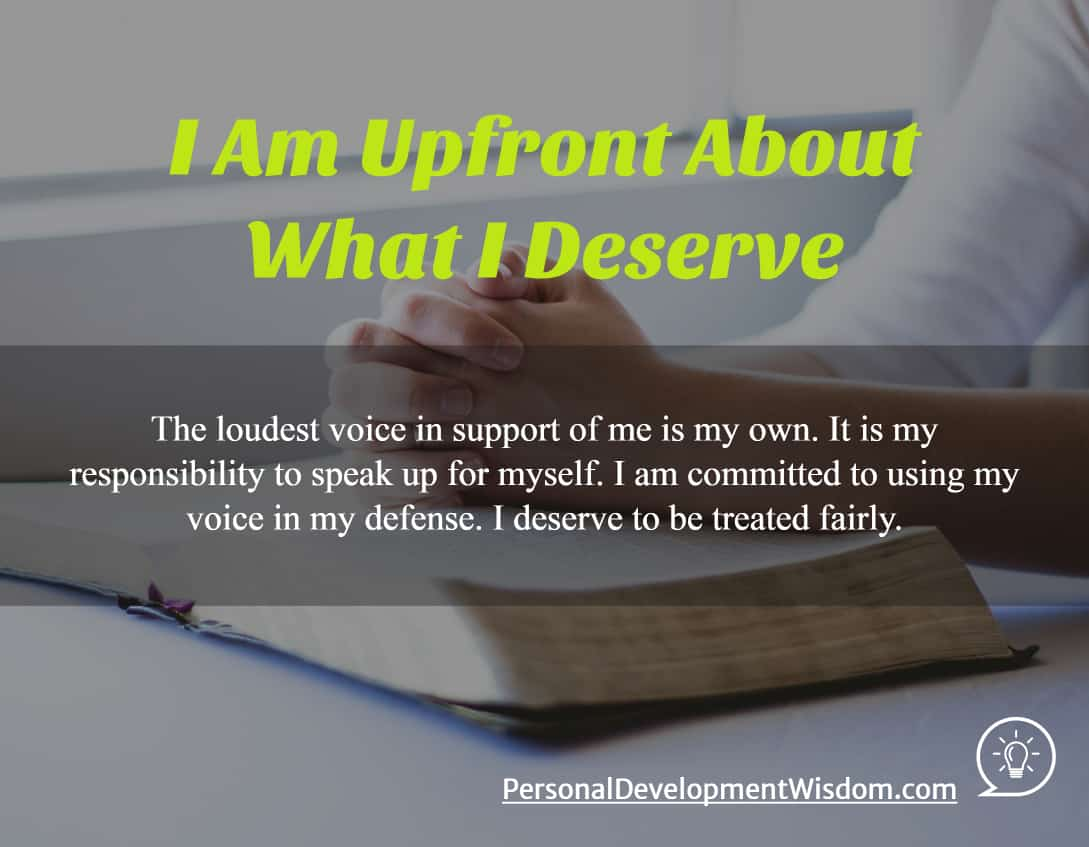 Upfront About What I Deserve