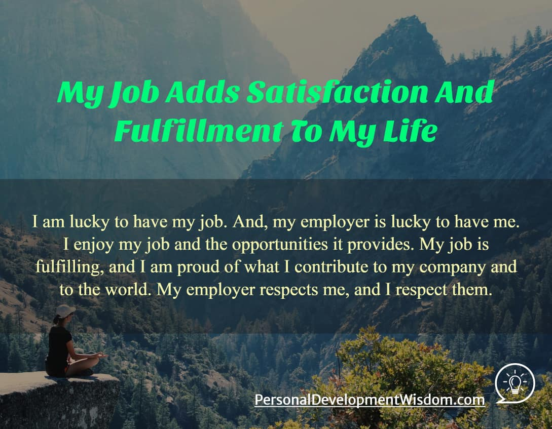 My Job Adds Satisfaction And Fulfillment To My Life
