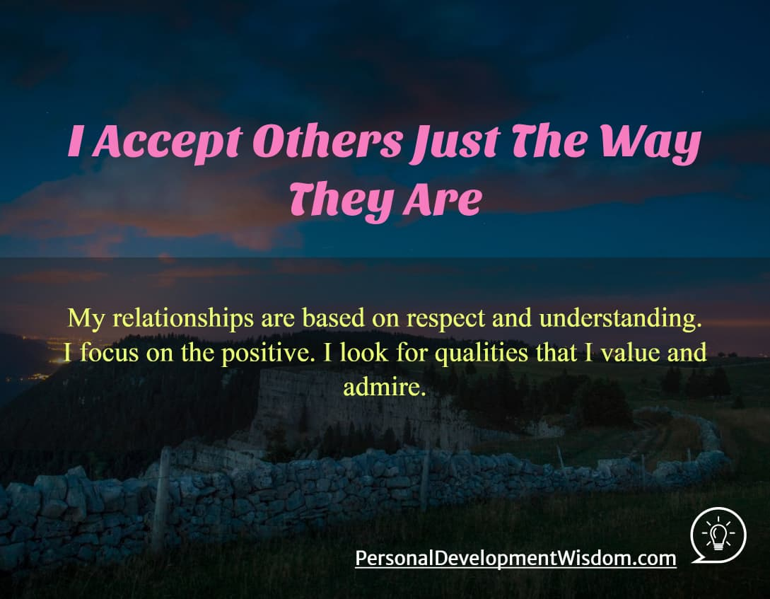 I Accept Others Just The Way They Are